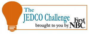 JEDCO Challenge brought to you by First NBC Bank